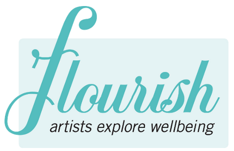 FLOURISH: Artists Explore Wellbeing